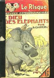 Le Dieu Des Elephants - The Elephant God - Couverture - Format classique