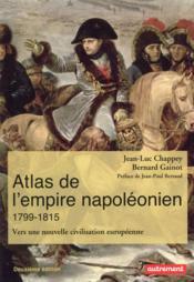 Atlas de l'empire napoléonien, 1799-1815 - Couverture - Format classique