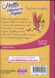 Hattie, vétérinaire magique t.6 la flamme du phénix - 4ème de couverture - Format classique