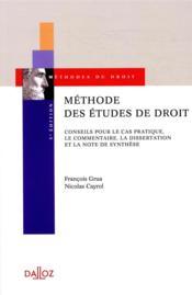 Méthode des études de droit ; conseils pour le cas pratique, le commentaire et la dissertation - Couverture - Format classique
