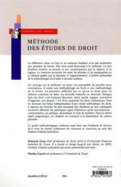 Méthode des études de droit ; conseils pour le cas pratique, le commentaire et la dissertation - 4ème de couverture - Format classique