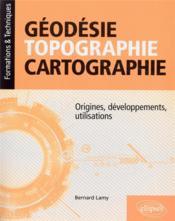 Géodésie, topographie, cartographie - Couverture - Format classique