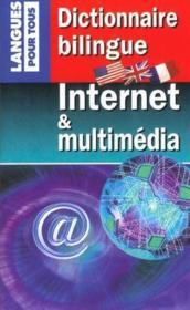 Dictionnaire bilingue Internet et multimédia - Couverture - Format classique