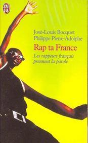 Rap ta france - les rappeurs francais prennent la parole - Intérieur - Format classique