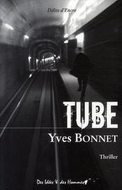 Tube - Intérieur - Format classique