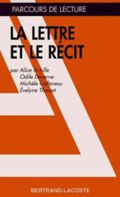La Lettre Et Le Recit - Parcours De Lecture - Couverture - Format classique