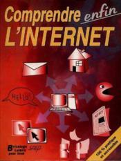 Comprendre enfin l'internet - Couverture - Format classique