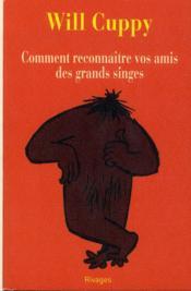 Comment reconnaître vos amis des grands singes - Couverture - Format classique