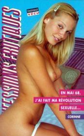 Confessions Erotiques T.248 ; En Mai 68, J'Ai Fait Ma Révolution Sexuelle... - Couverture - Format classique