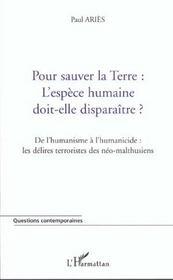 Terre : l'espece humaine doit-elle disparaitre ? - de l humanisme a l humanicide : les delires terro - Intérieur - Format classique
