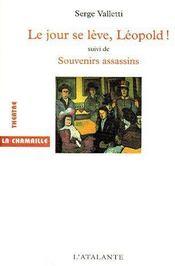 Le jour se lève, Léopold ! souvenirs assassins - Couverture - Format classique