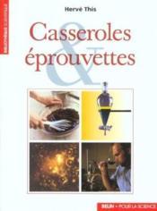 Casseroles et eprouvettes - Couverture - Format classique