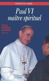 Paul vi, maitre spirituel - Couverture - Format classique