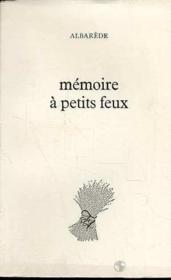 Memoire A Petits Feux - Couverture - Format classique