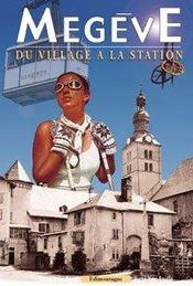 Megeve, du village a la station - Intérieur - Format classique