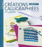 Creations Calligraphiees En Papier - Intérieur - Format classique