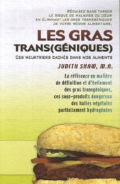 Les gras trans(géniques) - Couverture - Format classique
