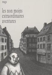 Les non moins extraordinaires aventures - Couverture - Format classique