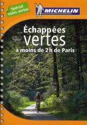 Échappées vertes à moins de 2 h de Paris - Couverture - Format classique