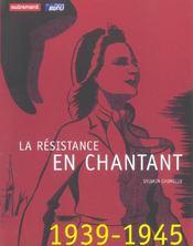 La resistance en chantant + cd - Intérieur - Format classique