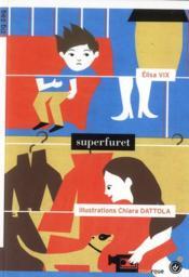 Superfuret - Couverture - Format classique