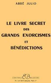 Le livre secret des grands exorcismes et bénédictions - Couverture - Format classique