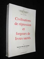 Civilisations de repression et forgeurs de livres sacres - Couverture - Format classique