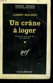 Un Crane A Loger ( Crime Cop ). Collection : Serie Noire N° 617 - Couverture - Format classique