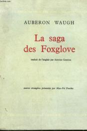 LA SAGA DES FOXGLOVE. ( The Foxglove saga ). - Couverture - Format classique