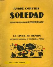Soledad. 26 Bois Originaux De G. Tcherkessof. Le Livre De Demain N° 153. - Couverture - Format classique