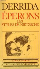 Eperons. Les Styles De Nietzsche. Collection Champ N° 41 - Couverture - Format classique
