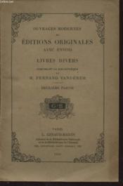 Ouvrages Modernes En Editions Originales Avec Envois Livres Divers Composant La Bibliotheque De M. Fernand Vanderem Deuxieme Partie - Couverture - Format classique