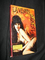 La Venus d'argent - Couverture - Format classique