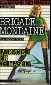 L'Heroine En Or Massif - Couverture - Format classique