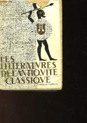 Les Litteratures De L'Antiquite Classique - Couverture - Format classique