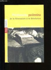 Protestants Poitevins De Revocation A Revolution - Couverture - Format classique