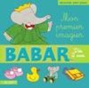Babar ; mon premier imagier - Couverture - Format classique