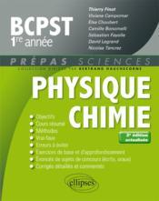 Prépas sciences ; physique-chimie ; BCPST 1re année (2e édition) - Couverture - Format classique