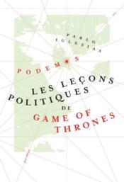 Les leçons politiques de game of thrones - Couverture - Format classique