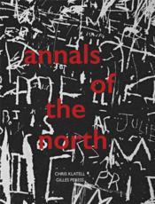 Gilles peress chris klatell annals of the north - Couverture - Format classique