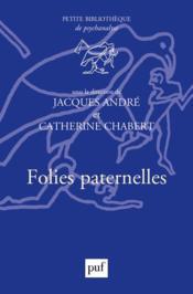 Folies paternelles - Couverture - Format classique