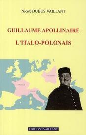 Guillaume Apollinaire, l'italo-polonais - Intérieur - Format classique