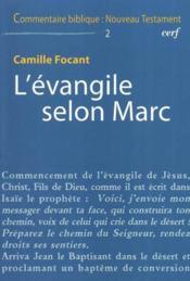 COMMENTAIRE BIBLIQUE - NOUVEAU TESTAMENT t.10 ; l'évangile selon Marc - Couverture - Format classique