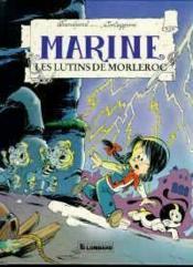 Marine T.6 ; Les Lutins De Morleroc - Couverture - Format classique