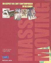 Mass moving un aspect de l art contemporain - Intérieur - Format classique