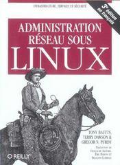 Administration Reseau Sous Linux 3e Edition - Intérieur - Format classique