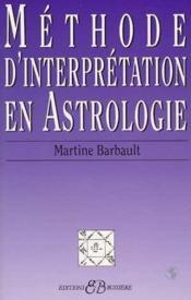 Méthode d'interprétation en astrologie - Couverture - Format classique