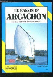 Le Bassin D'Arcachon - Couverture - Format classique