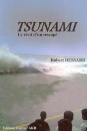 Tsunami : Le Recit D'Un Rescape - Couverture - Format classique