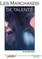 Les marchands de talents - Couverture - Format classique